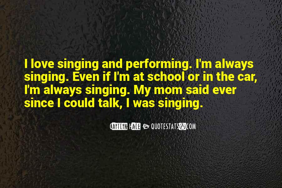 Singing In Car Quotes #296087