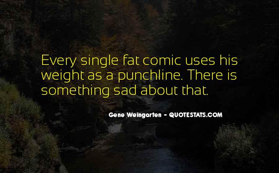 Single But Sad Quotes #1047852