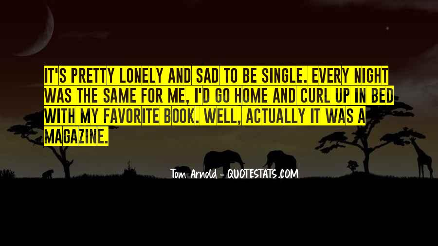 Single But Sad Quotes #1335998
