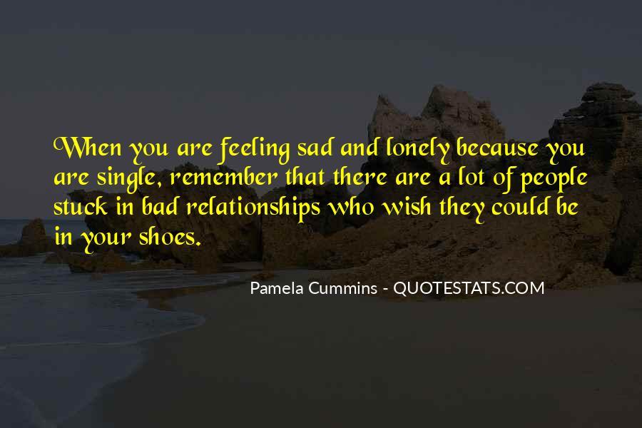 Single But Sad Quotes #1517610