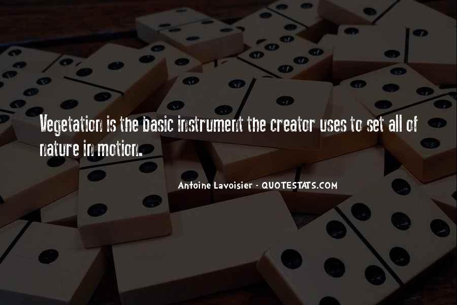Quotes About Antoine Lavoisier #974332