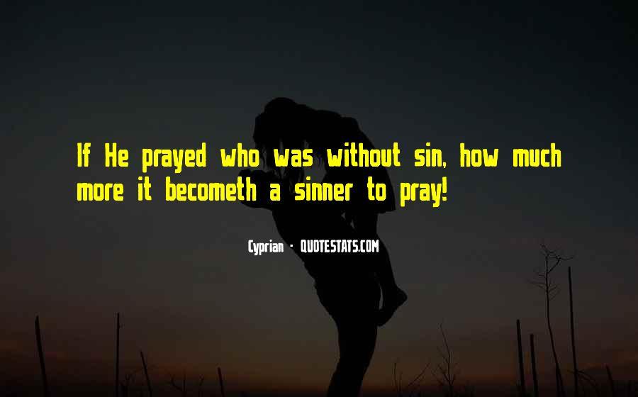 Sinner's Prayer Quotes #311948