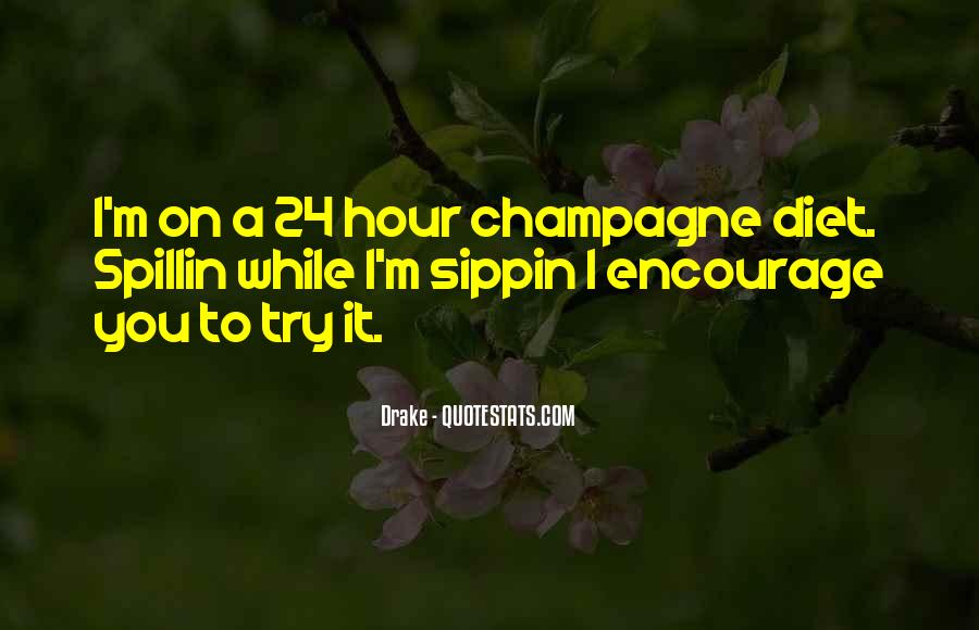 Sippin Quotes #1612323