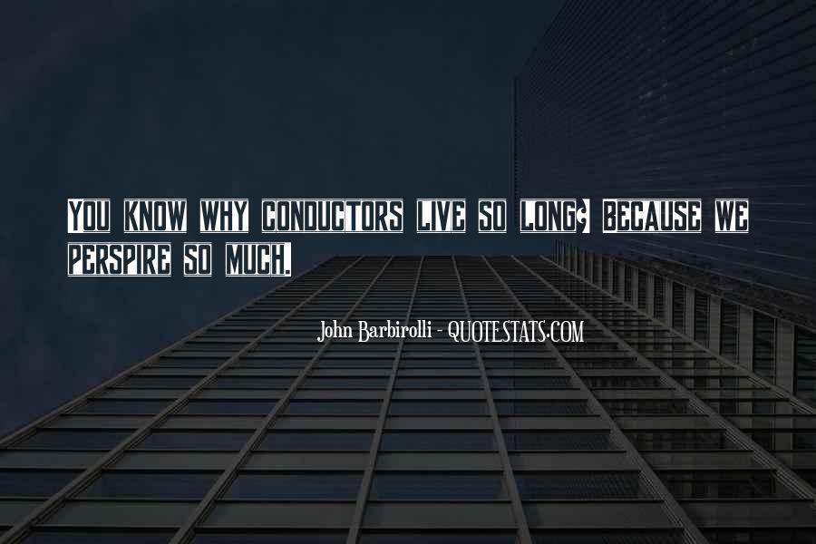 Sir John Barbirolli Quotes #1440377