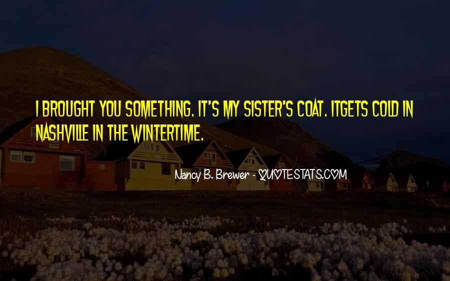 Sister Nancy Quotes #850398