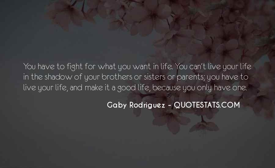 Sisters For Life Quotes #1321435