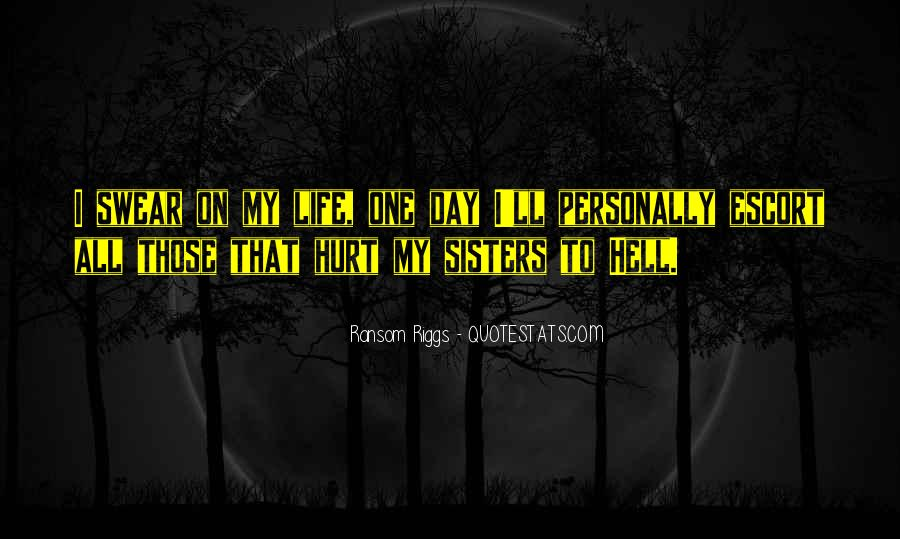 Sisters For Life Quotes #297852