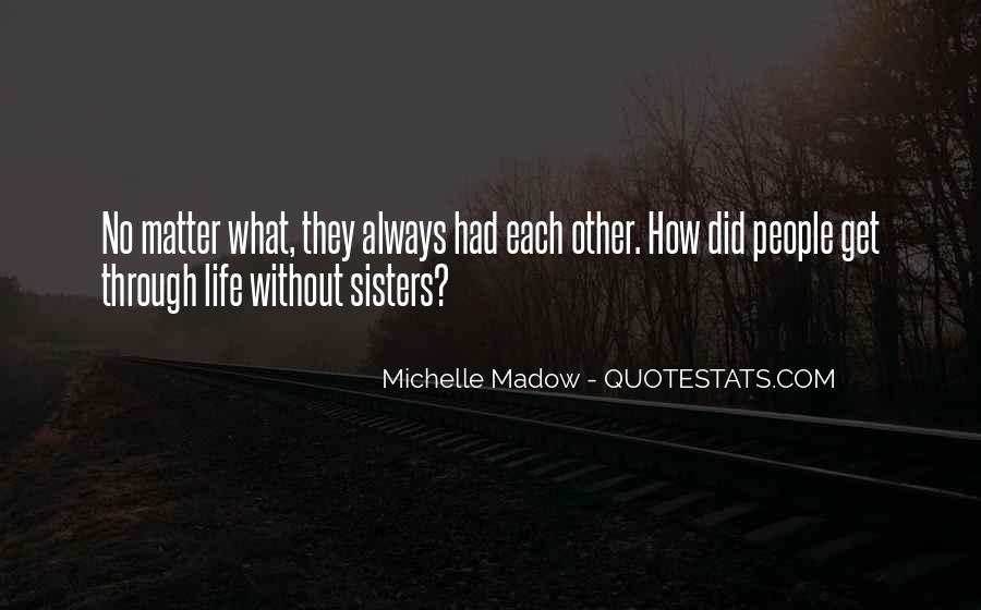 Sisters For Life Quotes #665283