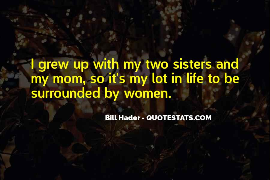 Sisters For Life Quotes #706912