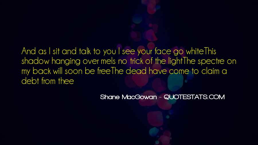 Sit On Your Face Quotes #1382148