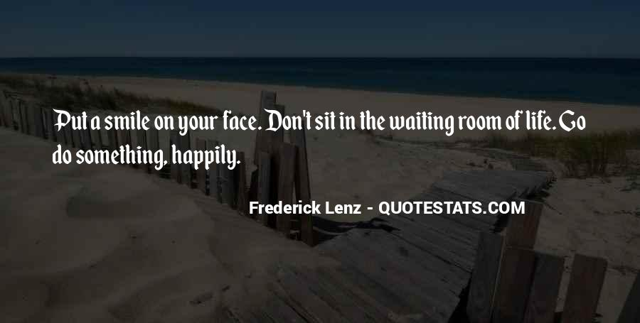 Sit On Your Face Quotes #1764203