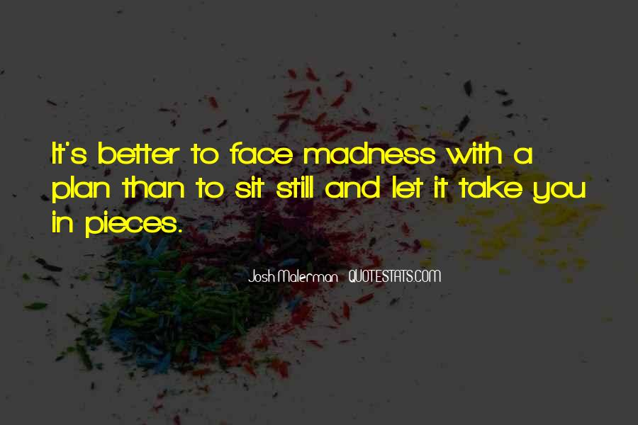 Sit On Your Face Quotes #388470