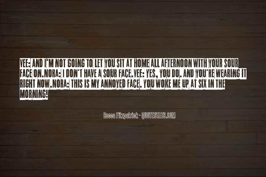 Sit On Your Face Quotes #436311