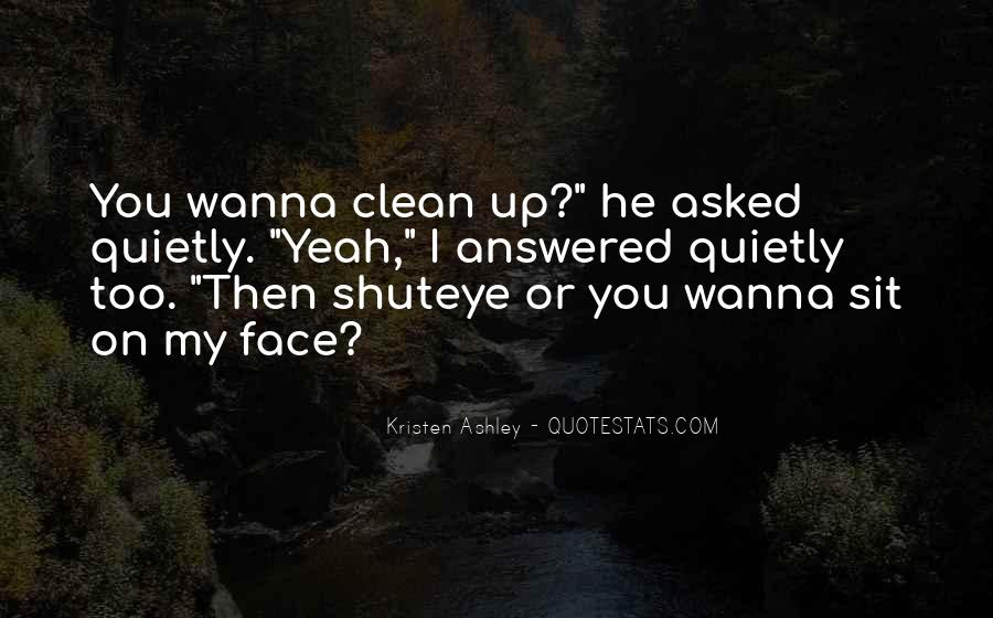 Sit On Your Face Quotes #754207