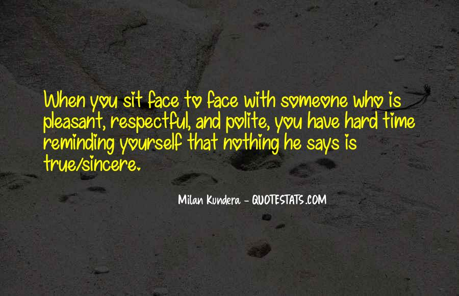 Sit On Your Face Quotes #856172