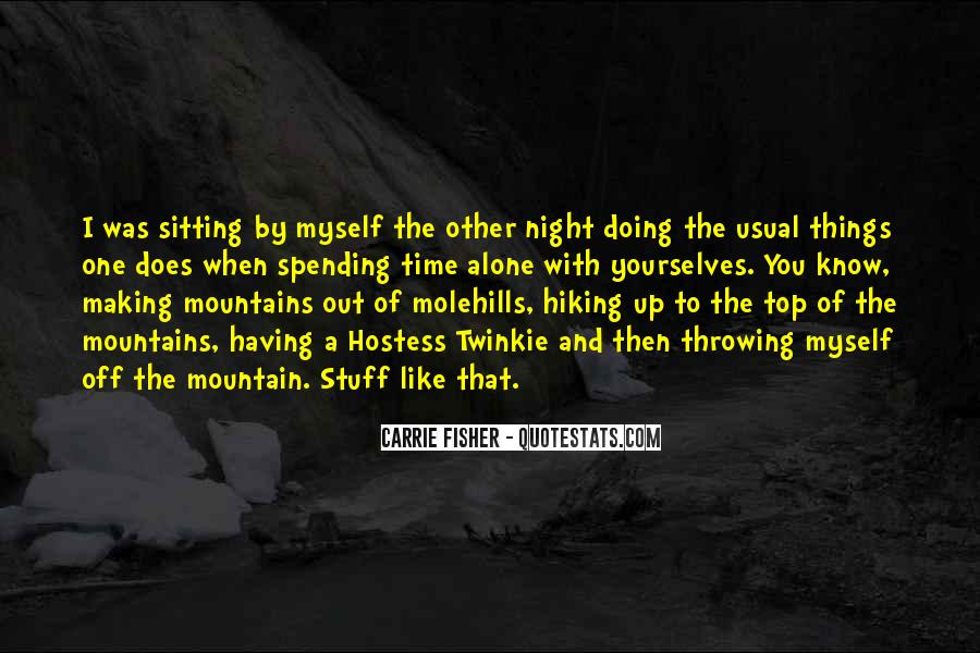 Sitting Alone At Night Quotes #1657936