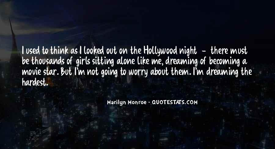 Sitting Alone At Night Quotes #1703129