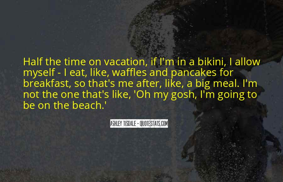 Quotes About After Vacation #1758985