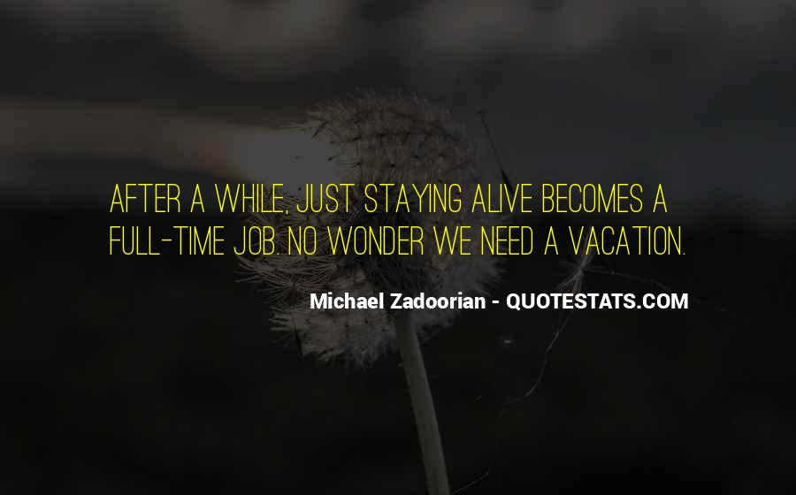 Quotes About After Vacation #325673