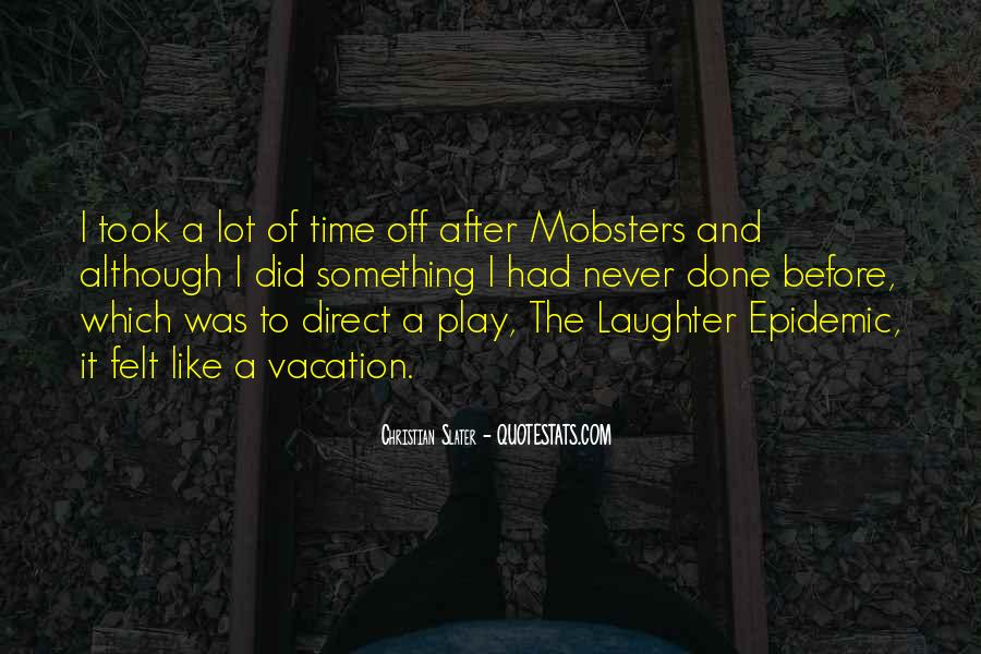 Quotes About After Vacation #645547