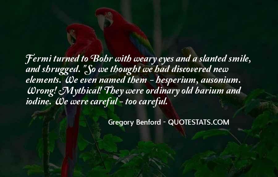 Slanted Eyes Quotes #1010404