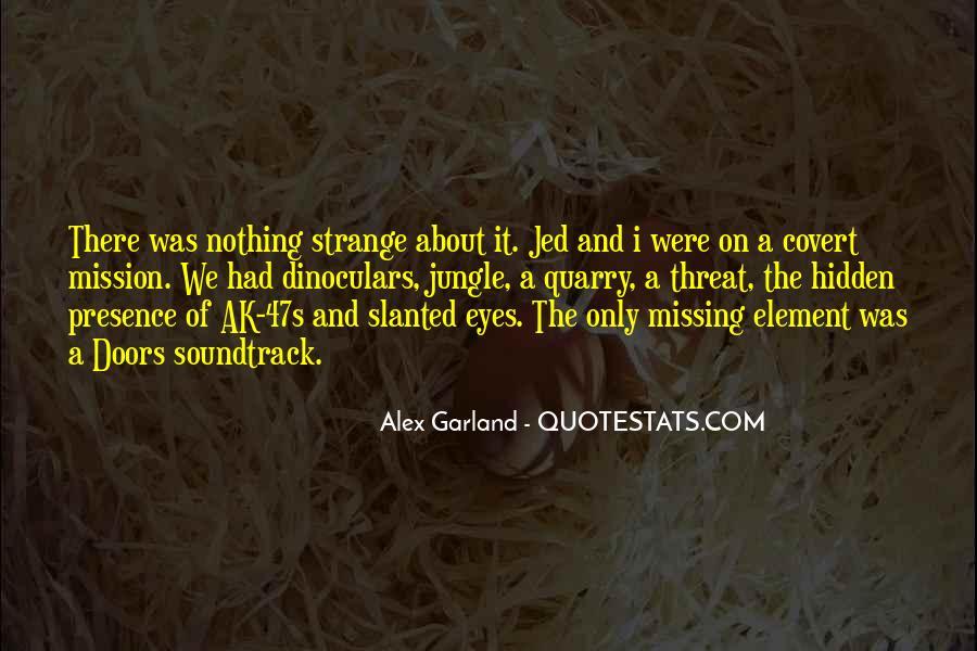 Slanted Eyes Quotes #1026633