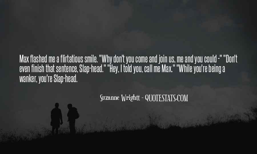 Slap Yourself Quotes #38679