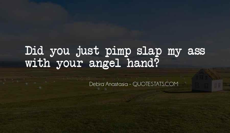 Slap Yourself Quotes #53277