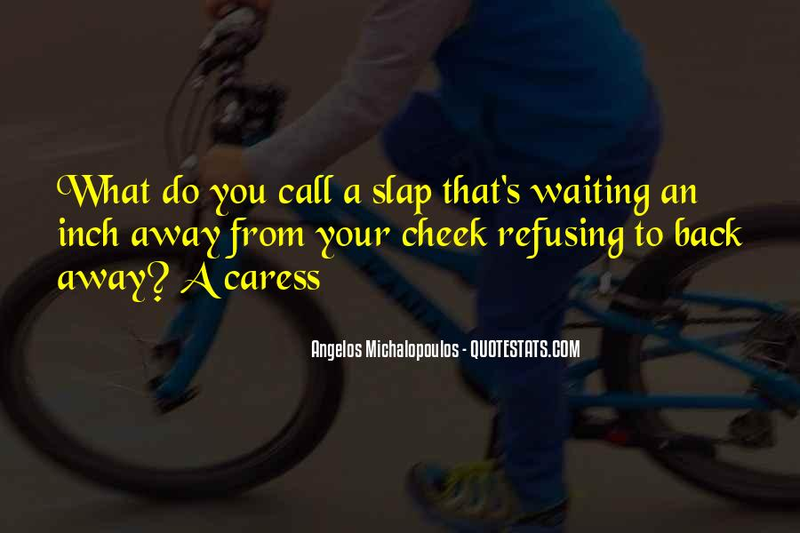 Slap Yourself Quotes #75270