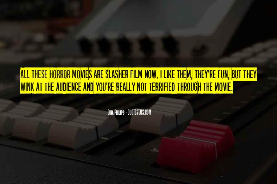 Slasher Movie Quotes #1443833