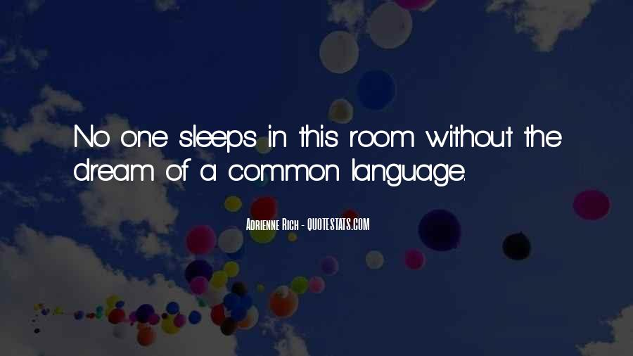 Sleep Is For The Rich Quotes #117428