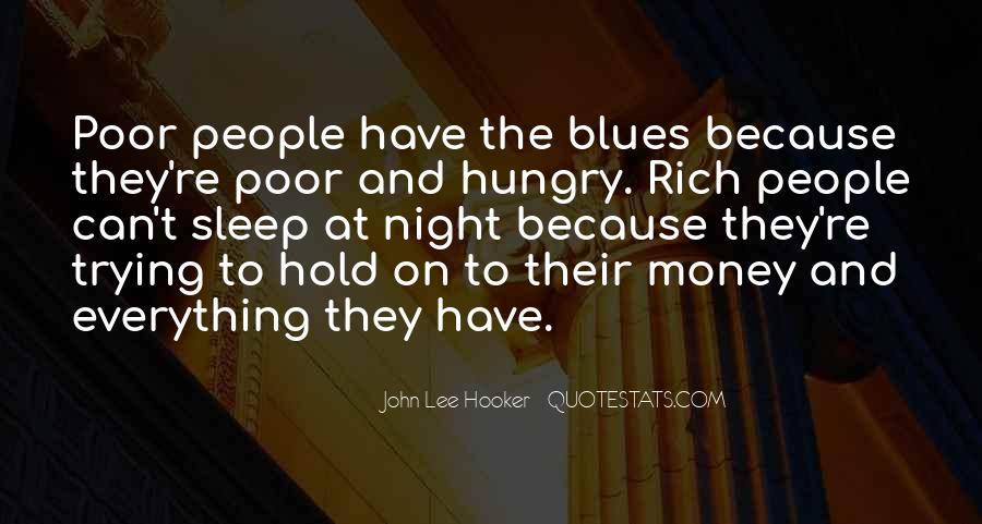 Sleep Is For The Rich Quotes #1208618