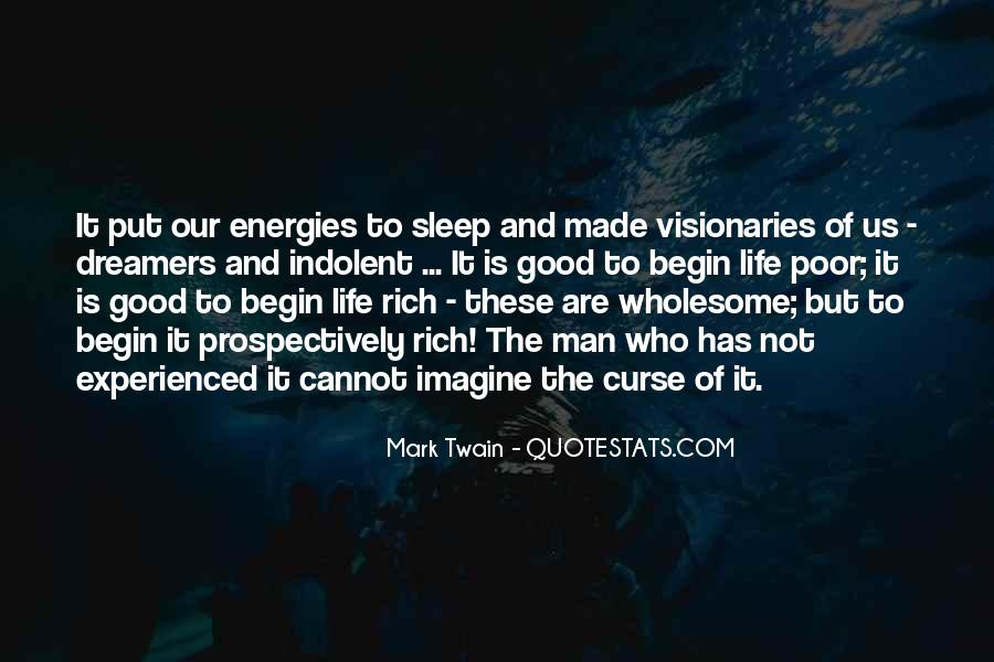 Sleep Is For The Rich Quotes #1387874