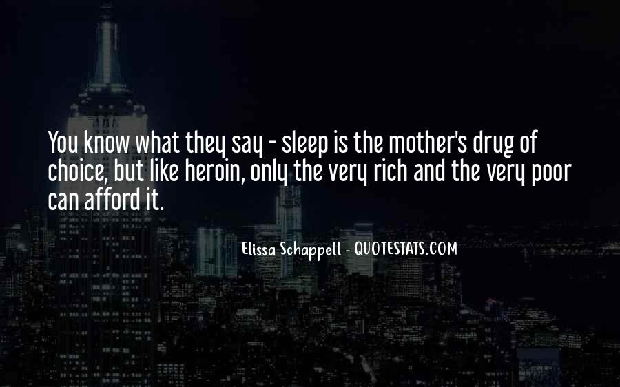 Sleep Is For The Rich Quotes #1457372
