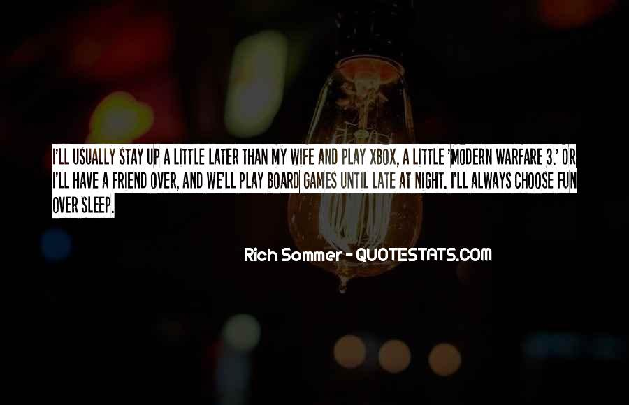 Sleep Is For The Rich Quotes #9404