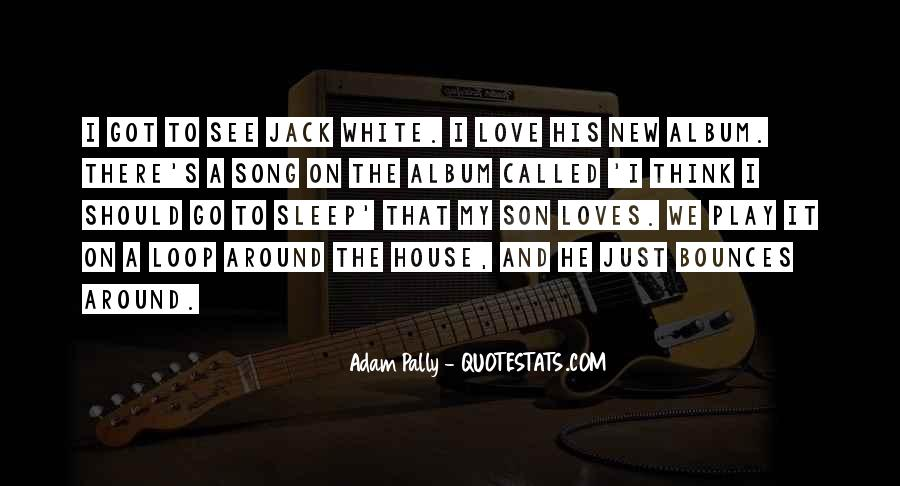 Sleep Song Quotes #1623559