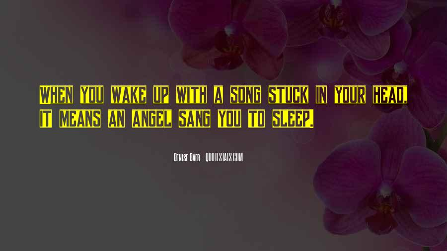 Sleep Song Quotes #429288