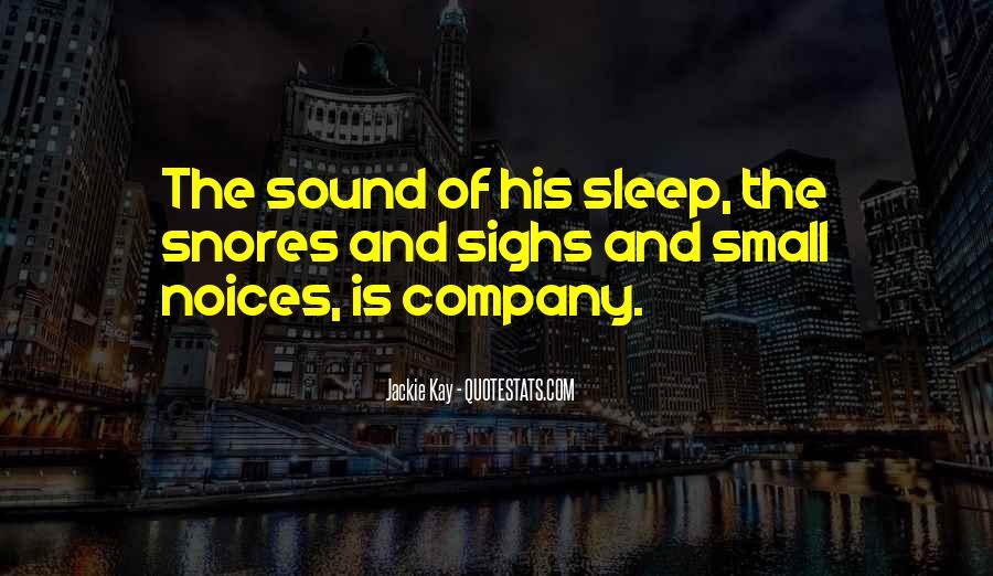 Sleep Sound Quotes #219599