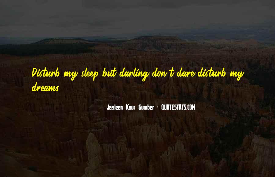 Sleep Well My Darling Quotes #209679