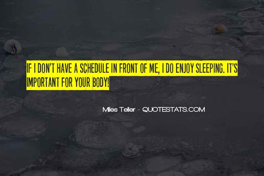 Sleeping Schedule Quotes #1625191
