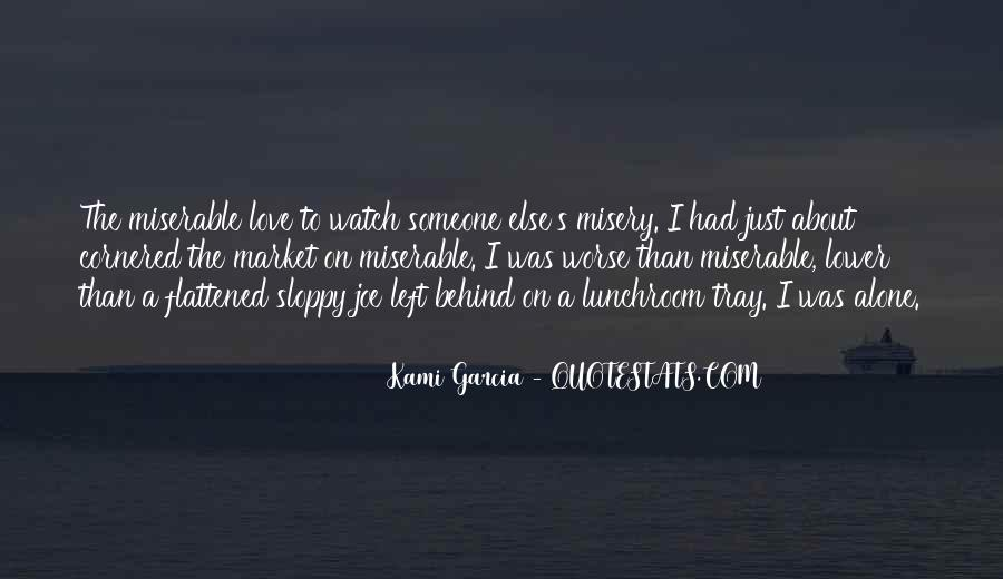 Sloppy Love Quotes #1245258