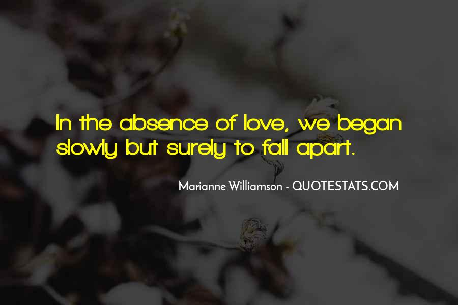 Slowly But Surely Love Quotes #361760