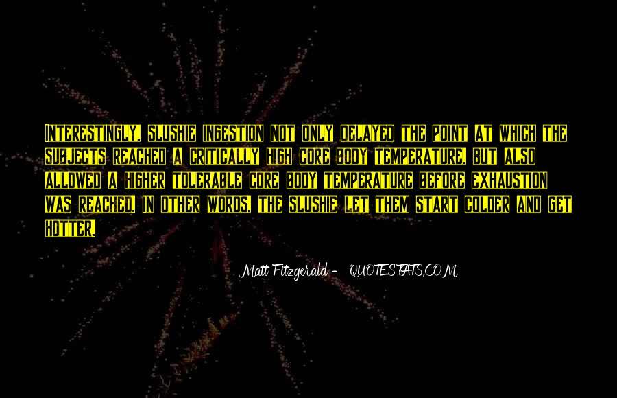 Slushie Quotes #1116737