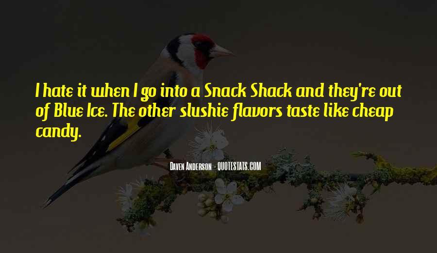 Slushie Quotes #1209707