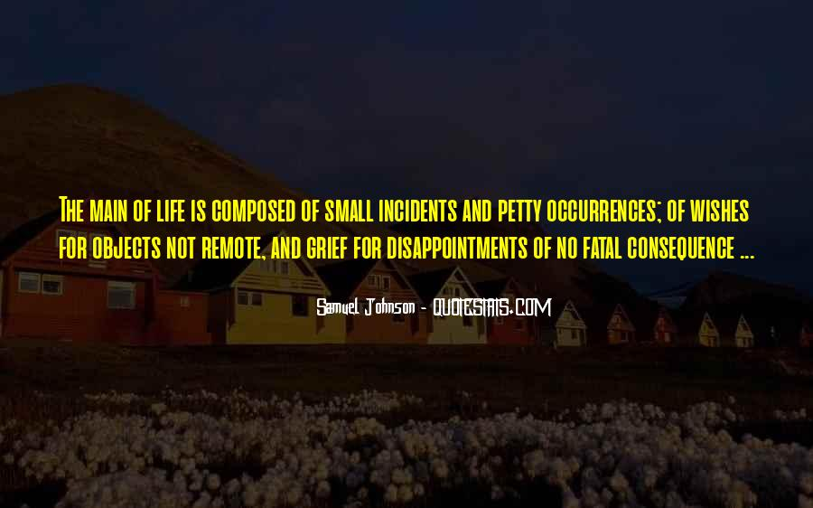 Small Disappointments Quotes #889351