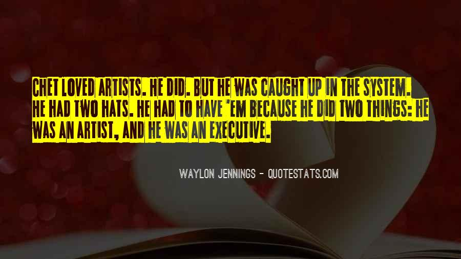 Quotes About Waylon Jennings #1289922