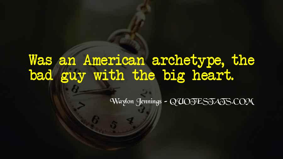 Quotes About Waylon Jennings #283210