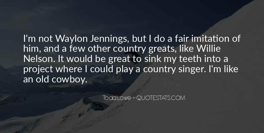 Quotes About Waylon Jennings #29515