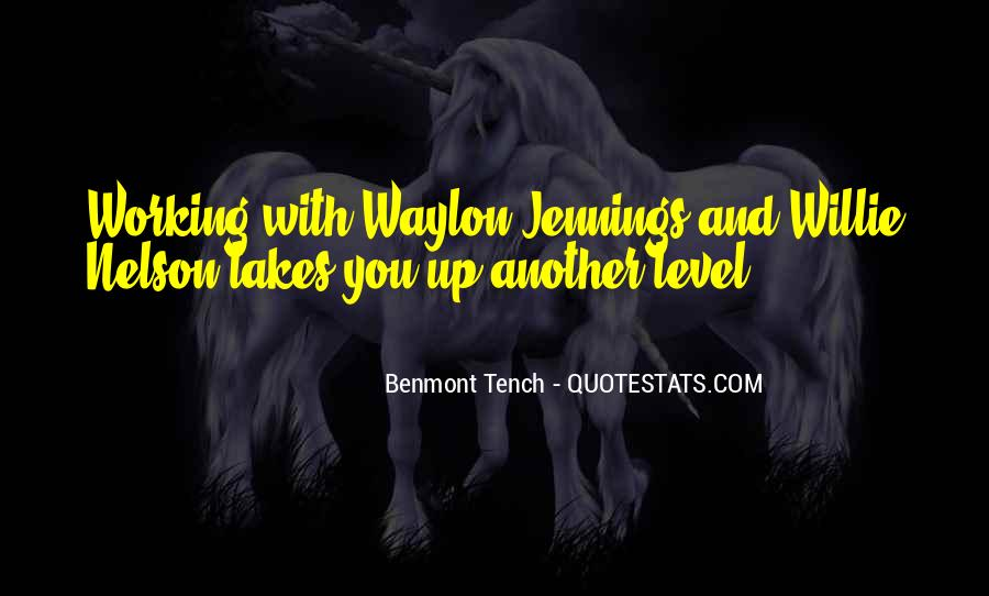Quotes About Waylon Jennings #631318
