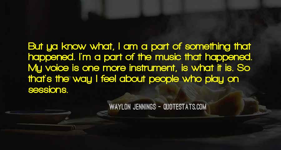 Quotes About Waylon Jennings #764516
